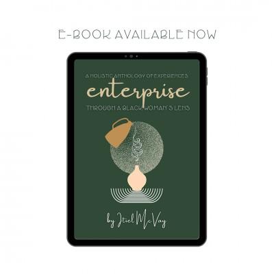 Enterprise: A Holistic Anthology Of Experiences Through A Black Woman's Lens